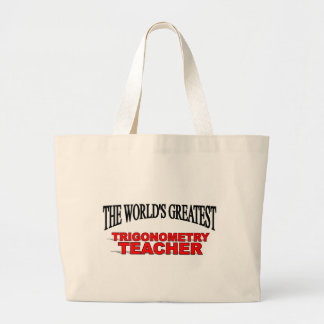 The World's Greatest Trigonometry Teacher Bag