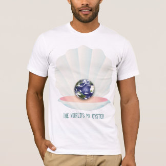 The world's my Oyster T-Shirt