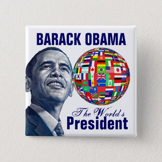 The World's President 15 Cm Square Badge