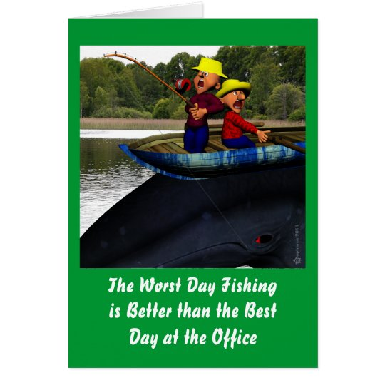 The Worst Day Fishing Birthday Card