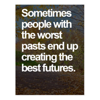 The Worst Pasts Quote Postcard
