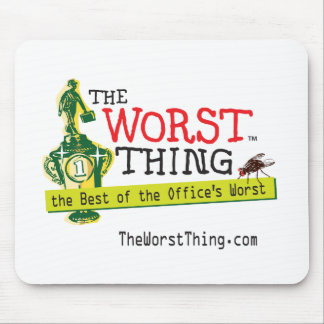 The Worst Thing Mousepads