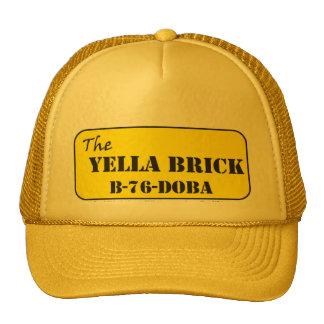 The YELLA BRICK B-76 Doba Cap
