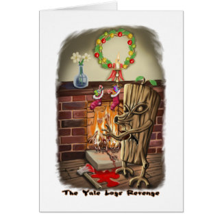 The Yule Logs Revenge Style II Card