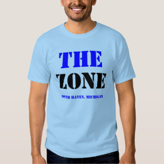 The Zone - South Haven, Michigan T Shirts