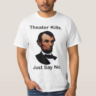 theater kills T-Shirt