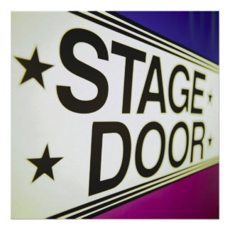 Theater Stage Door Sign Poster