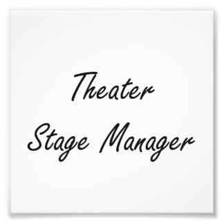 Theater Stage Manager Artistic Job Design Photo Art