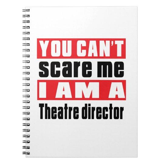 Theatre director scare designs notebooks