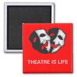 Theatre is Life Fridge Magnets