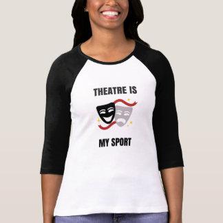 Theatre Is My Sport Shirt - Drama Geek