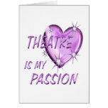THEATRE PASSION GREETING CARD