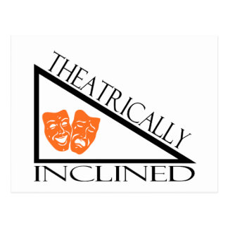 Theatrically Inclined Post Card