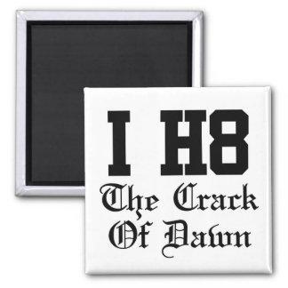 thecrackofdawn square magnet