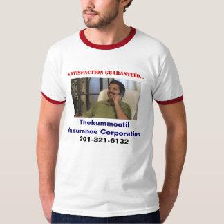 Thekummootil Insurance Corporation, Satisfa... T-Shirt