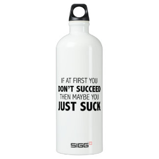 Then Maybe You Just Suck SIGG Traveller 1.0L Water Bottle