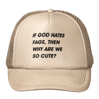 THEN WHY ARE WE SO CUTE? TRUCKER HAT