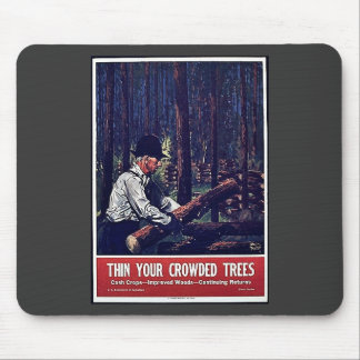 Then Your Crowded Trees Mouse Pads