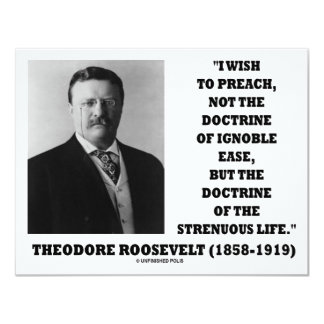 "Theodore Roosevelt Doctrine Strenuous Life 4.25"" X 5.5"" Invitation Card"