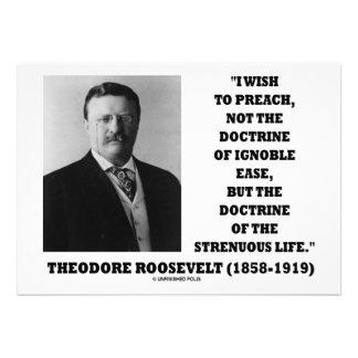 Theodore Roosevelt Preach Doctrine Strenuous Life Invite