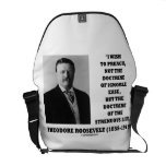 Theodore Roosevelt Preach Doctrine Strenuous Life Courier Bags