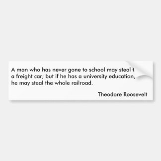 Theodore Roosevelt Quotes 1 Bumper Sticker