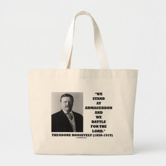 Theodore Roosevelt Stand At Armageddon Battle Lord Jumbo Tote Bag