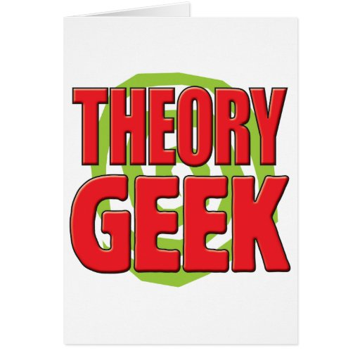 Theory Geek Card