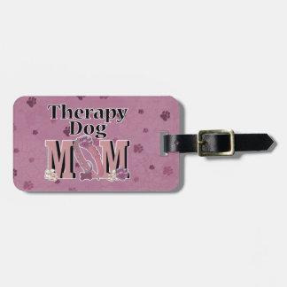 Therapy Dog MOM Bag Tag