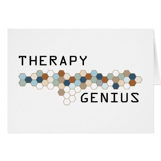 Therapy Genius Greeting Card