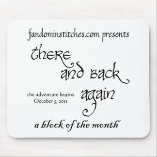 There and Back Again - A Block of the Month Mouse Pad