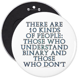 There are 10 kinds of people... button