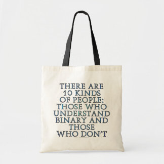 There are 10 kinds of people... tote bag