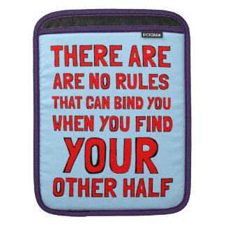 """""""There are No Rules"""" Ipad Soft Case"""