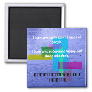 There are really only 10 kinds of people square magnet