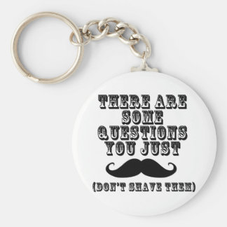 There are some questions you just moustache basic round button key ring