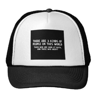 There Are Three Kinds People World Good Math Not Hats