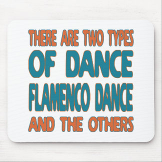 There are two types of dance Flamenco dance and th Mouse Pad