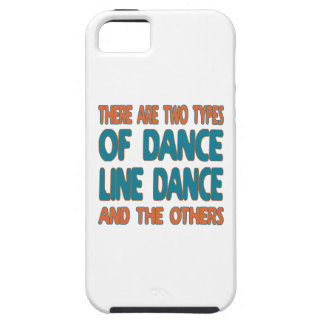There are two types of dance Line dance and the ot iPhone 5 Cases