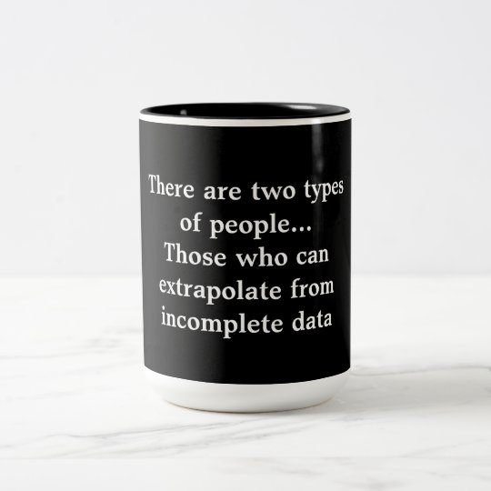 There are two types of people Two-Tone coffee mug