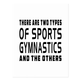 There Are Two Types Of Sports Gymnastic Postcard