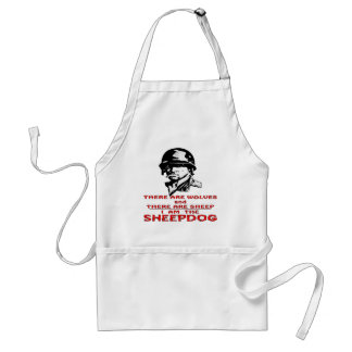 There Are Wolves There Are Sheep I Am The Sheepdog Standard Apron
