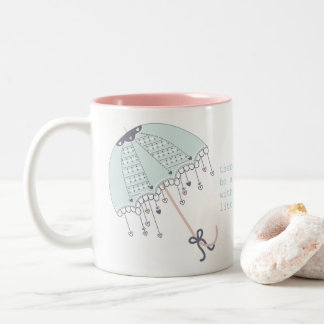 There could never be a rainbow - umberella mug