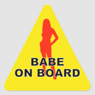 There is a babe on board triangle sticker
