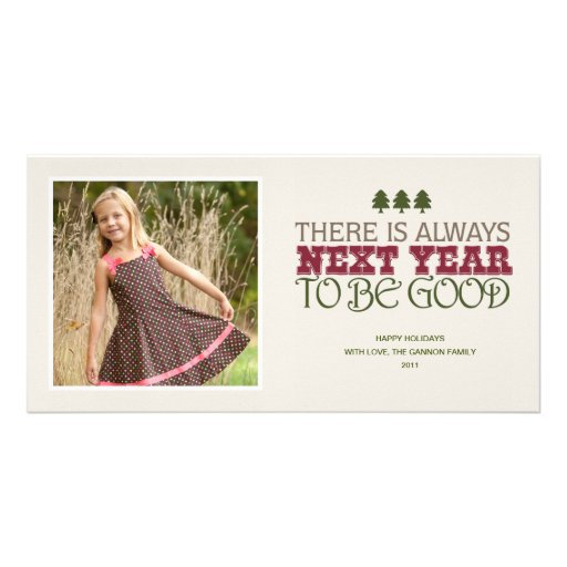 There is Always Next Year to Be Good - Christmas Custom Photo Card