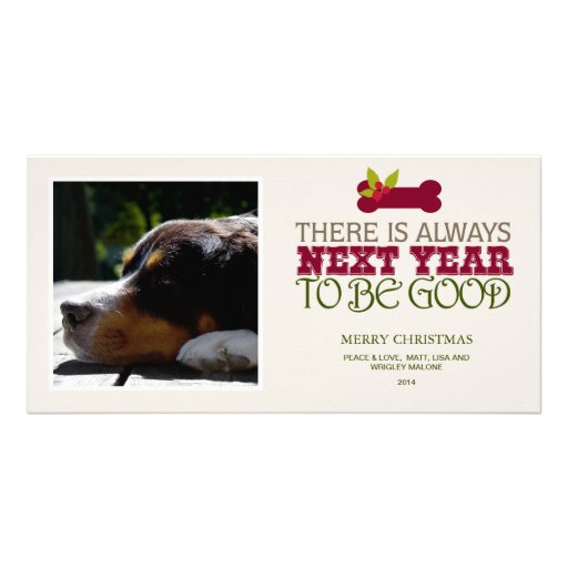 There is Always Next Year to Be Good - Pet Custom Photo Card