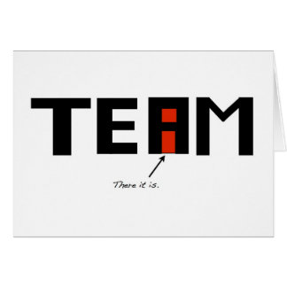 """There is an i in """"team"""" card"""