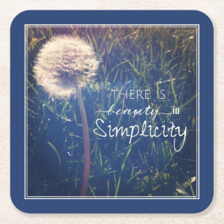 There Is Beauty In Simplicity Square Paper Coaster