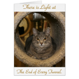 There is Light at, The End of Every T... Greeting Card