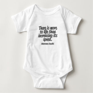 There is more to life than increasing its speed... baby bodysuit